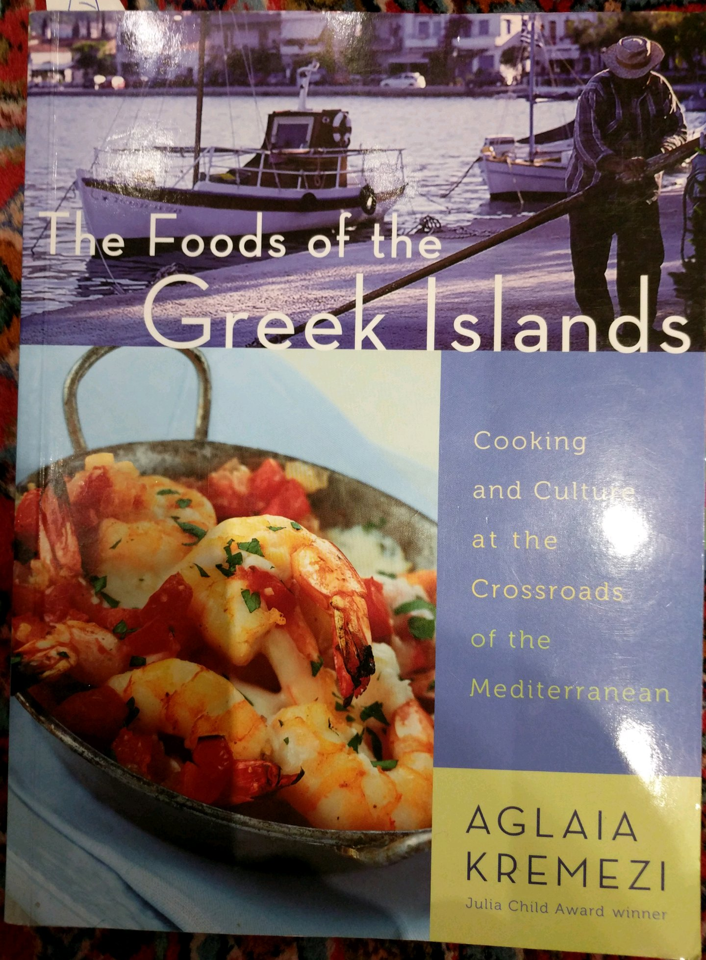 the foods of the greek islands cooking and culture at the crossroads of the mediterranean